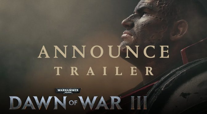 Dawn of War 3: Announcement Trailer
